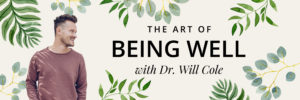 Premiering January 14th! Dr. Will Cole 1